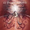 La Dragon immobile