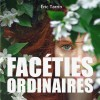 Facéties ordinaires