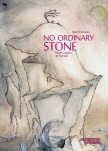 No Ordinary Stone