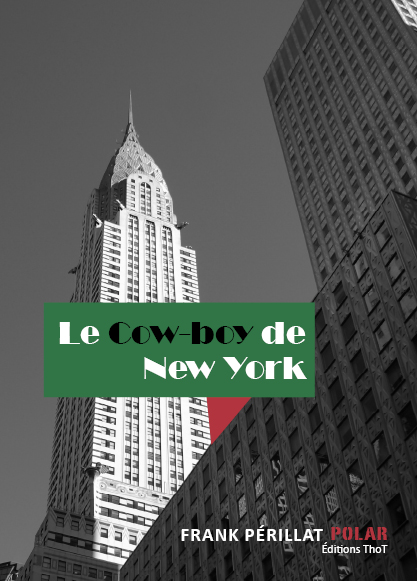 Couverture du livre Le Cow-boy de New York